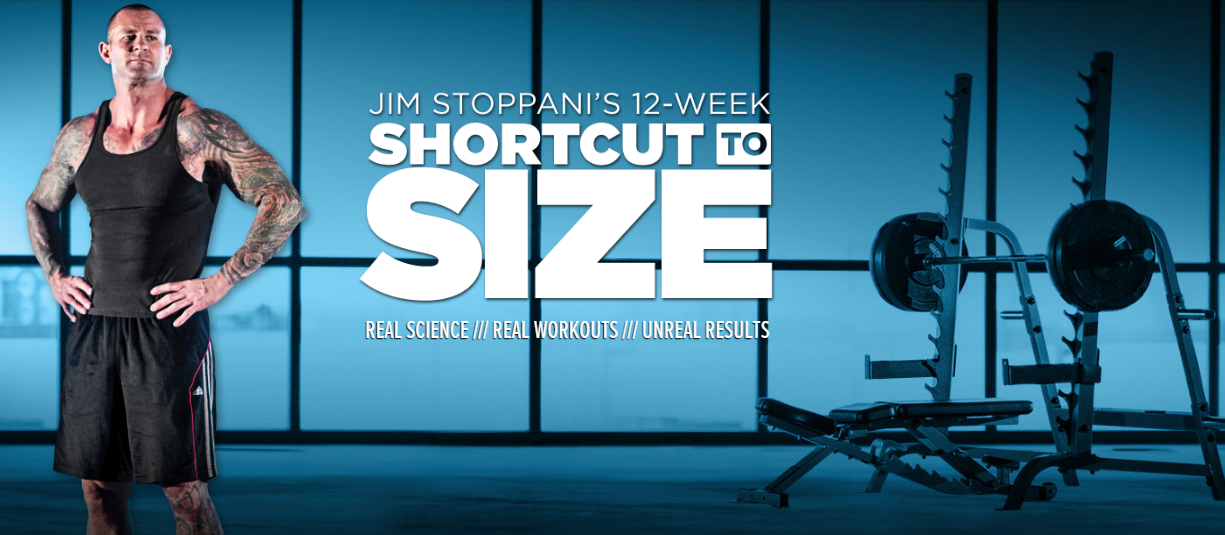 Jim Stoppani's Shortcut to Size Summary - Engineered Gains